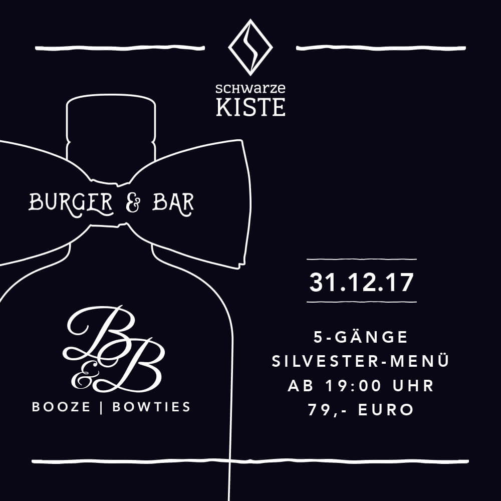 Booze & Bowties – die Silvesterparty in der Schwarzen Kiste Burger & Bar